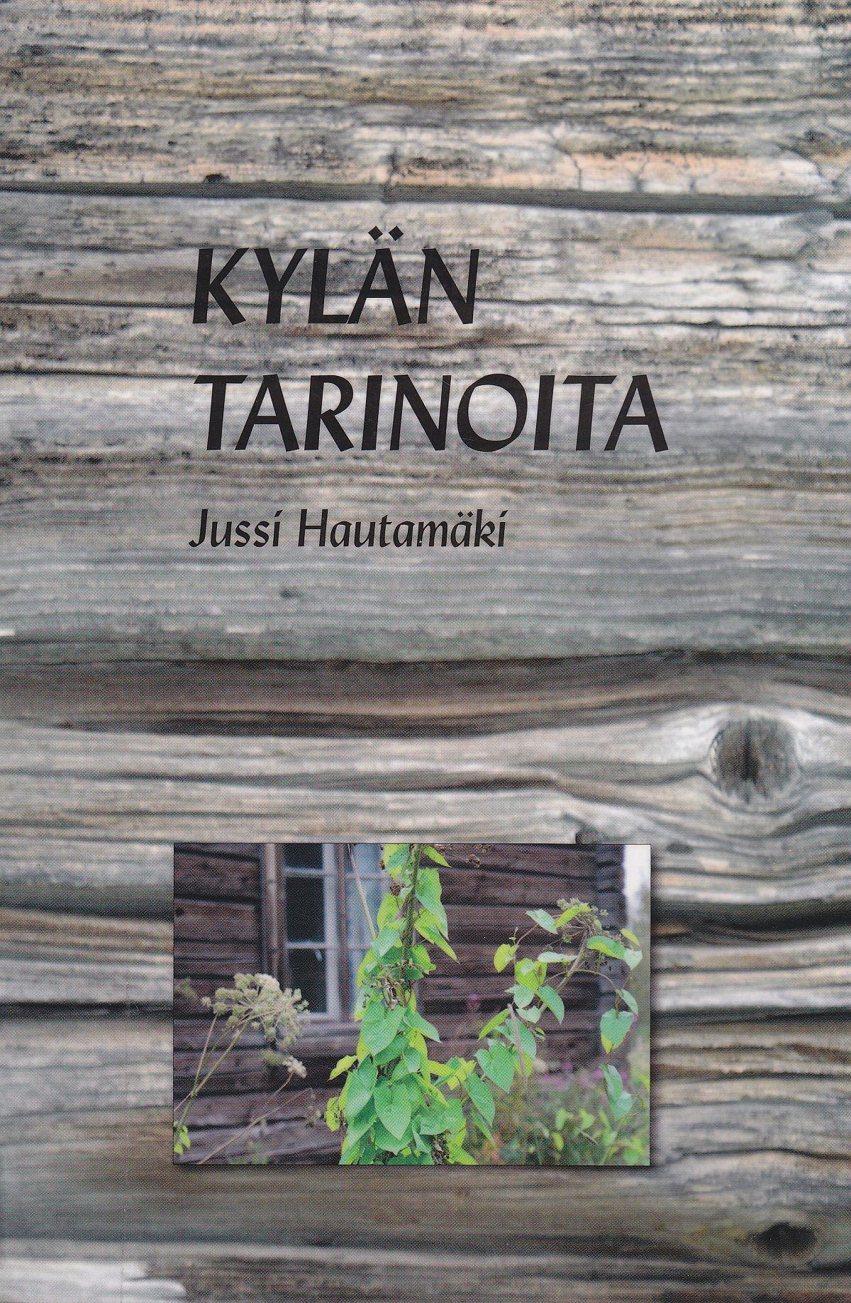 Jussi Hautameän Kylän tarinoita -teoksen kansikuva