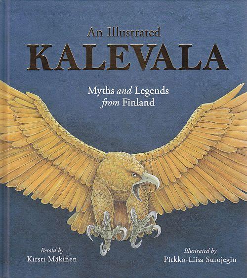 An illustrated Kalevala - Suomen lasten Kalevalan englanninnos