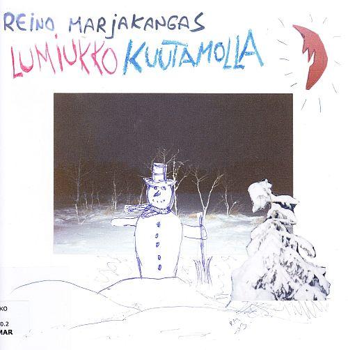 Reino Marjakankaan Lumiukko kuutamolla kansikuva