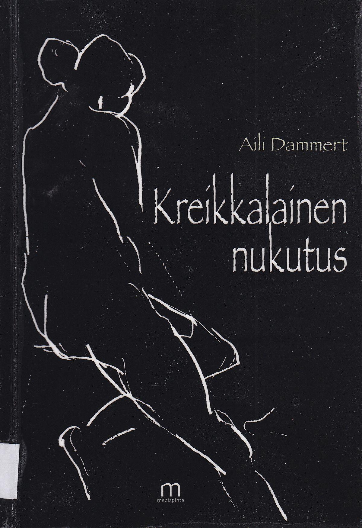 Aili Dammertin novellikokoelman Kreikkalainen nukutus kansi