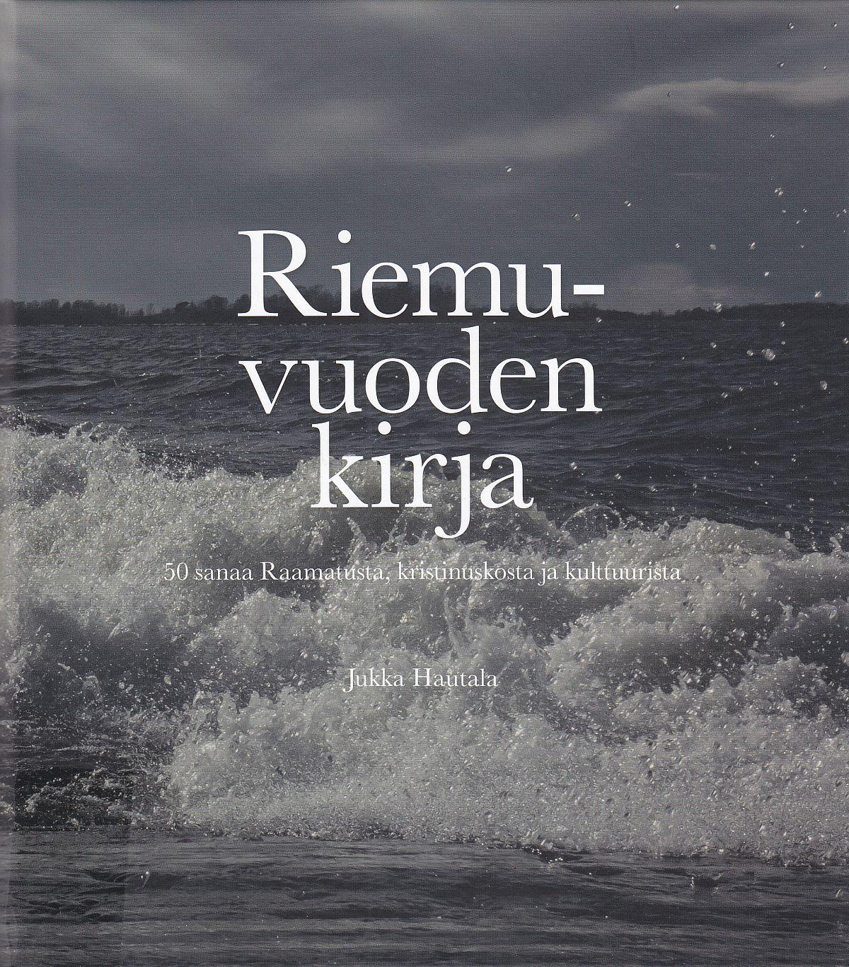 Jukka Hautalan teoksen Riemuvuoden kirja kansi