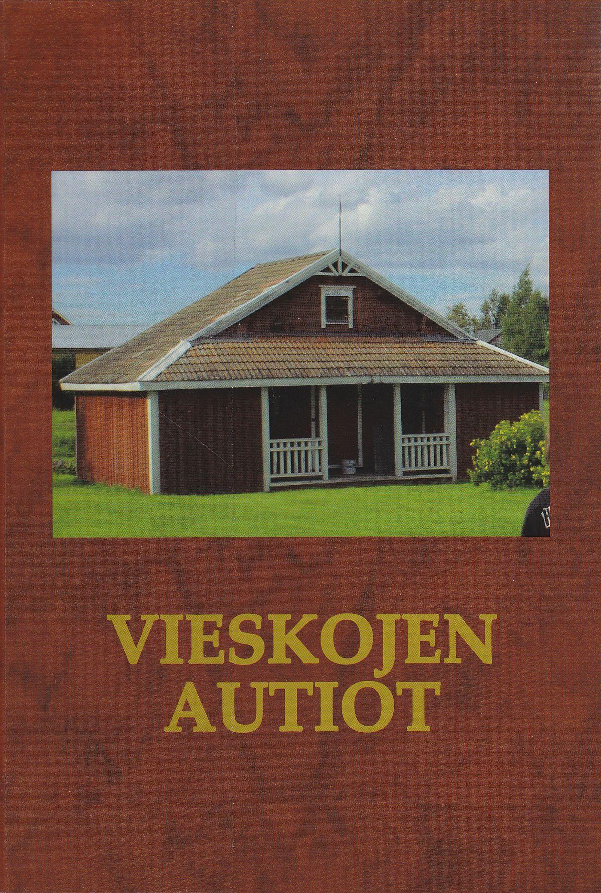 Aila Aution Vieskojen Autiot -sukukirjan kansi