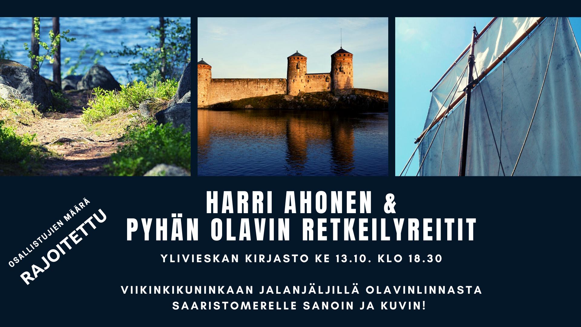 Harri Ahonen ja Pyhän Olavin retkeilyreitit