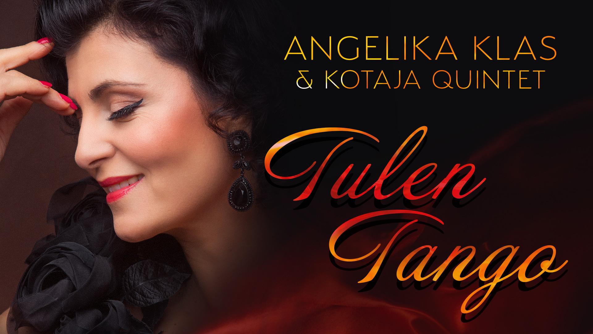 Angelika Klas & Kotaja Quintet - Tulen Tango