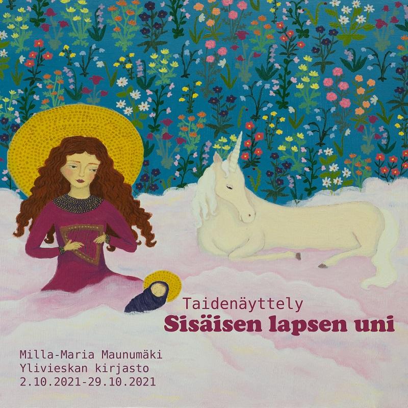 Sisäisen lapsen uni – Milla-Maria Maunumäen taidenäyttely